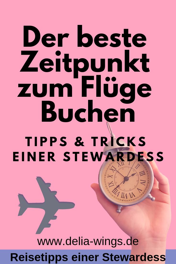 Bester Zeitpunkt zum Flüge buchen - Tipps einer Stewardess