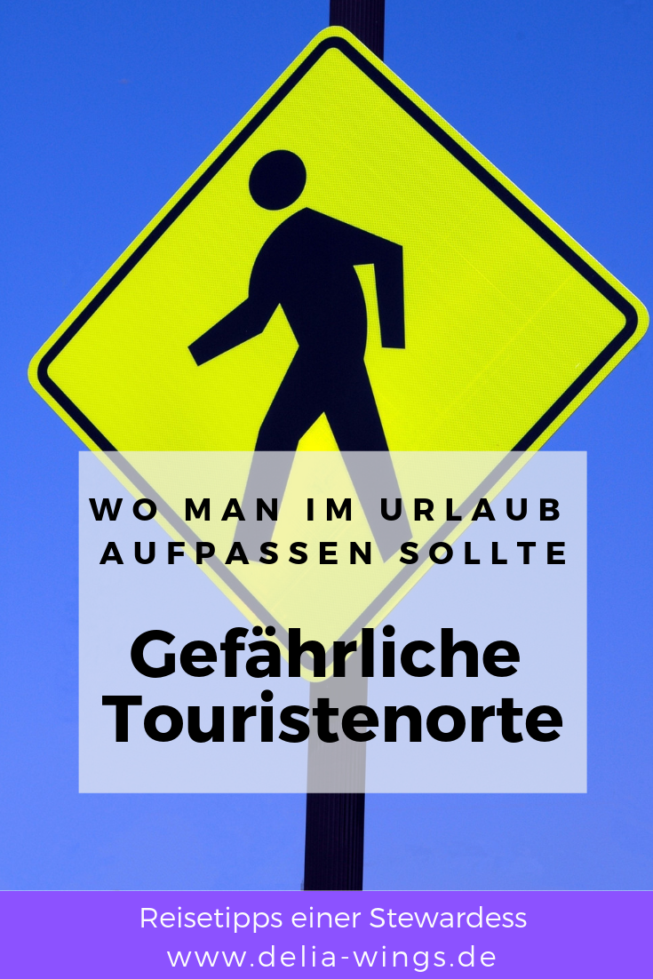 Gefährliche Touristenorte - Wo man im Urlaub aufpassen sollte