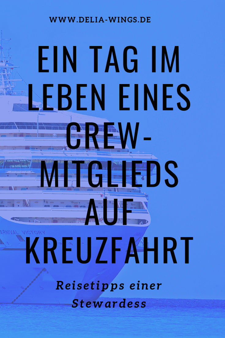 Kreuzfahrtschiff - Ein Tag im Leben eines Crew-Mitglieds