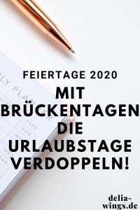 Feiertage 2020 - Urlaub verdoppeln mit Brückentagen!